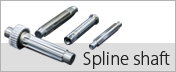 Spline Shaft